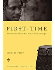 First-Time: The Historical Vision of an African American People