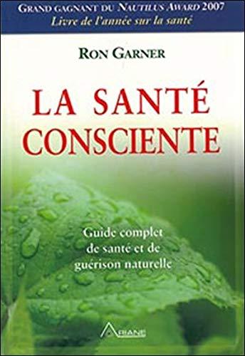 Sante consciente: Amazon.es: Garner, Ron, Saint-Germain ...