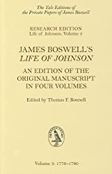 James Boswell's Life of Johnson: An Edition of the Original Manuscript in Four Volumes. Volume 3: 1776-1780 (Yale Editions of the Private Papers of James Boswell)