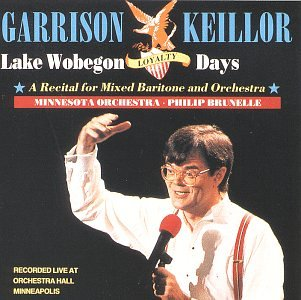 Lake Wobegon Loyalty Days - A Recital for Mixed Baritone and Orchestra