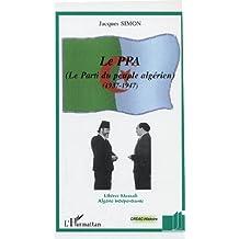 Ppa: le parti du peuple  algérien
