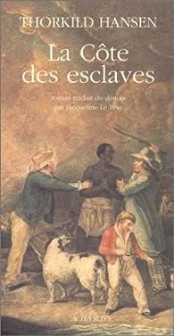 La Côte des esclaves par Thorkild Hansen