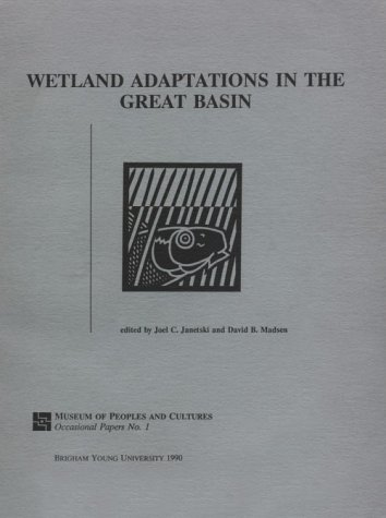 Wetland Adaptations in the Great Basin - OP #1 (Occasional Papers)