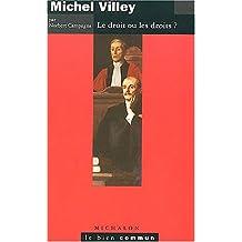 MICHEL VILLEY LE DROIT OU LES DROITS