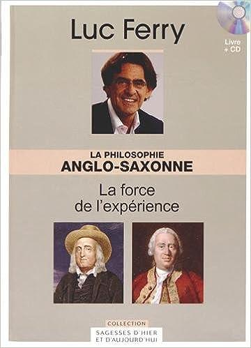 Livres gratuits La philosophie anglo-saxonne - Vol. 9 - La force de l'expérience. Avec Cd-Rom. pdf, epub ebook