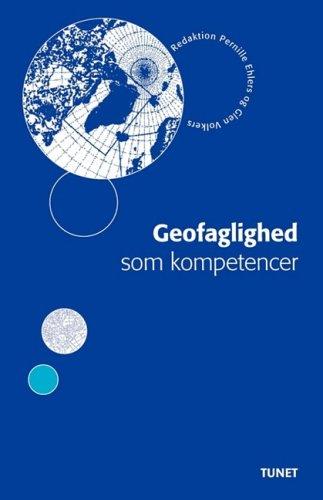 Geofaglighed som kompetencer (Danish Edition)