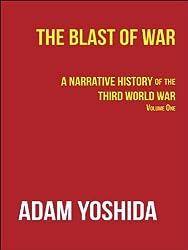 The Blast of War: A Narrative History of the Third World War