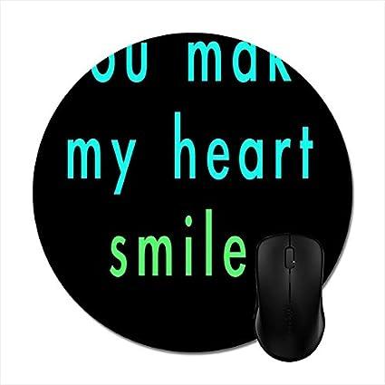 Amazoncom Goodaily Mousepad You Make Me Smile Quotes Sayings