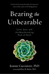 If you love, you will grieve—and nothing is more mysteriously central to becoming fully human. A 2017 Indies Finalist from Foreword Reviews. When a loved one dies, the pain of loss can feel unbearable—especially in the case of a traumatizing death th...