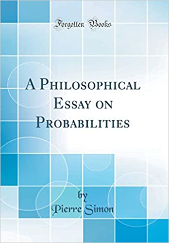 Power Corrupts Essay A Philosophical Essay On Probabilities Classic Reprint Pierre Simon   Amazoncom Books My American Dream Essay also Essay Sample For High School A Philosophical Essay On Probabilities Classic Reprint Pierre  Design Essay Topics