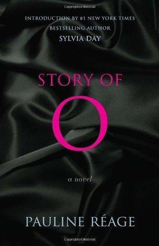 Story of O: A Novel by Pauline Reage (2013-03-26)