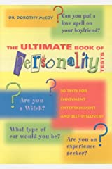 The Ultimate Book Of Personality Tests: Personality Tests For Enjoyment, Entertainment And Self-Discovery Paperback