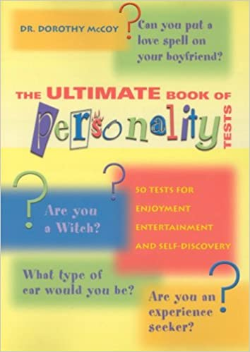 The Ultimate Book Of Personality Tests Personality Tests For