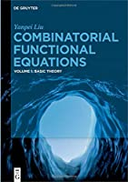Combinatorial Functional Equations: Basic Theory