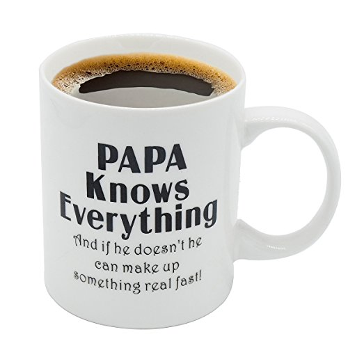 Papa Mug - 11OZ Bone China Porcelain Coffee Tea Cup - PAPA Knows Everything and if he Doesn