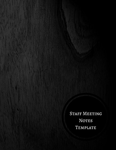 Staff Meeting Notes Template: Minutes Log pdf epub