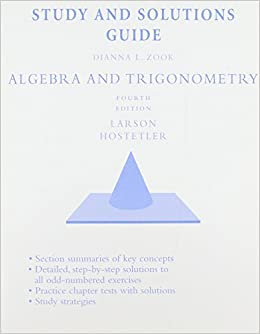 Book Study and Solutions Guide for Larson/Hostetler's Algebra and Trigonometry, 4th by Larson, Ron (1996)