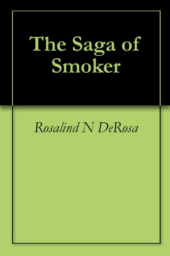 (The Saga of Smoker: A ghost tale from the Artic trail, North where the Caribou)