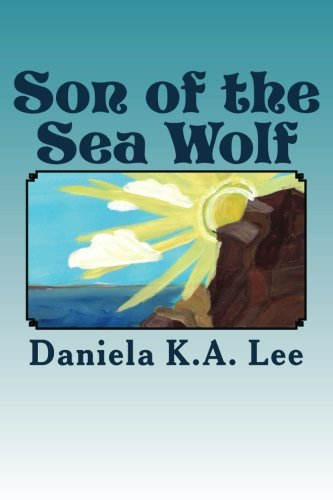 Son of the Sea Wolf (Tome 1)