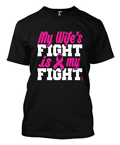 - My Wife's Fight is My Fight - Breast Cancer Men's T-Shirt (Black, Large)