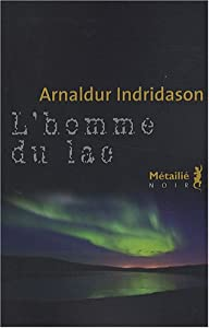 vignette de 'L'homme du lac (Arnaldur Indriðason)'