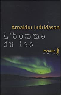 L'homme du lac, Arnaldur Indridason