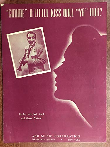 GIMME A LITTLE KISS WILL YA HUH? (1926 Roy Turk SHEET MUSIC) pristine condition, as performed by Louis Prima (pictured) ()