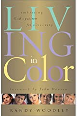 Living in Color: Embracing God's Passion for Diversity Paperback