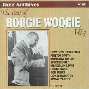 The Best of Boogie Woogie, Vol. 3: 1925-1941