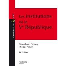 Les Institutions de la Ve République (Les Fondamentaux) (French Edition)