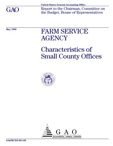 Farm Service Agency: Characteristics of Small County Offices