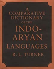 A Comparative Dictionary of the Indo-Aryan Languages I: Volume 1: Dictionary