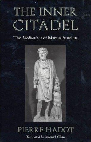 The Inner Citadel: The <i>Meditations</i> of Marcus Aurelius (Meditations of Marcus Aurelius)