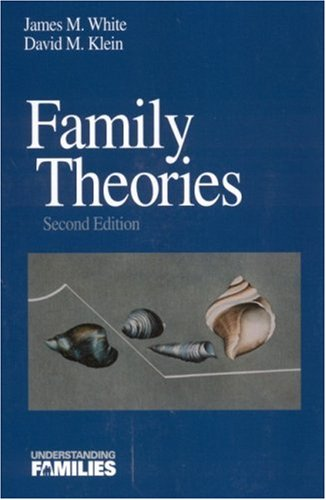 Family Theories: An Introduction (Understanding Families series)