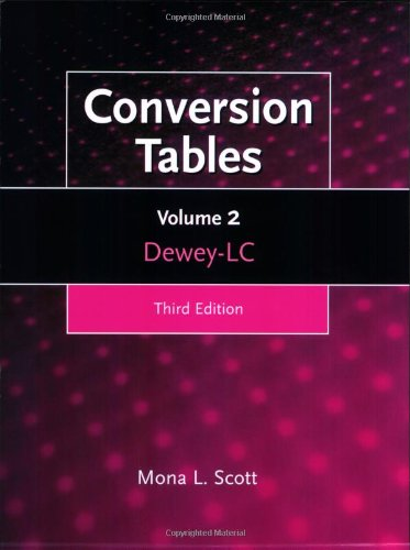 Conversion Tables: Volume Two, Dewey-LC, 3rd Edition