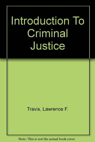Introduction to Criminal Justice (Text and Study Guide)