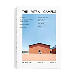 The Vitra Campus Architecture Design Industry Mateo Kries