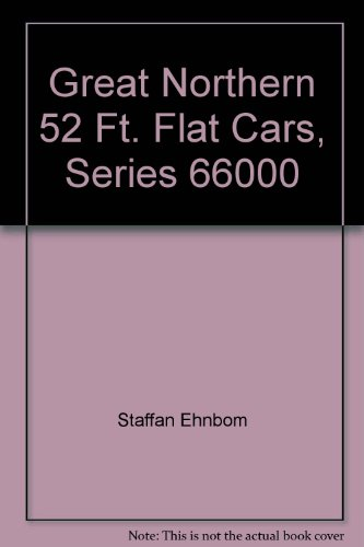 Great Northern 52 Ft. Flat Cars, Series 66000 ()