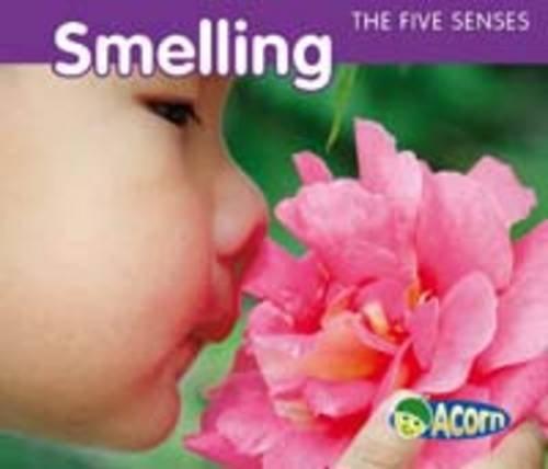 Smelling (Acorn: The Five Senses) ebook