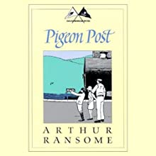 Pigeon Post: Swallows and Amazons Series Audiobook by Arthur Ransome Narrated by Alison Larkin
