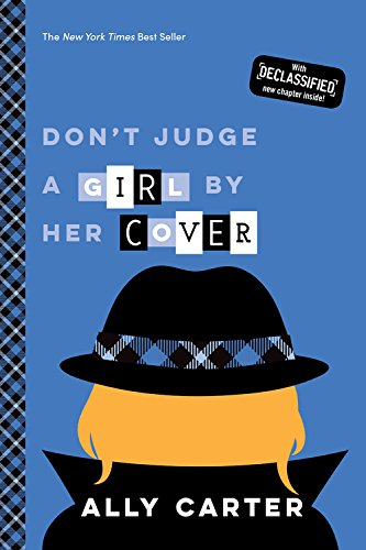 Don't Judge a Girl by Her Cover (10th Anniversary Edition) (Gallagher Girls)