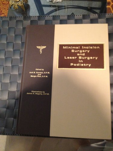 Minimal Incision Surgery and Laser Surgery in - Gorman Jack