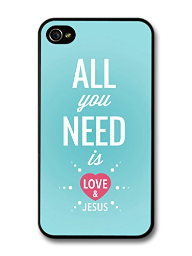All You Need is Love and Jesus Bible Life & Love Inspirational Quote coque pour iPhone 4 4S