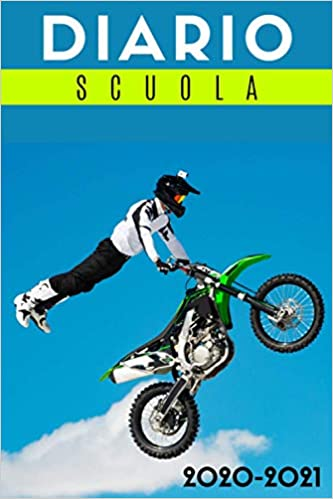 diario scuola 2020 2021 motocross: diario scolastico 2020 2021