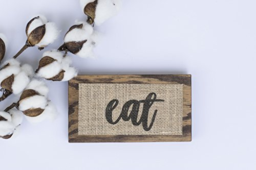 EAT - Small WOOD SIGN 6