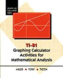 Graphing Calculator Activities for Mathematical Analysis, Miller, Wayne L. and Perry, Don, 0534174612