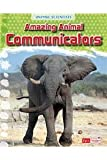 img - for Amazing Animal Communicators (Animal Scientists) book / textbook / text book