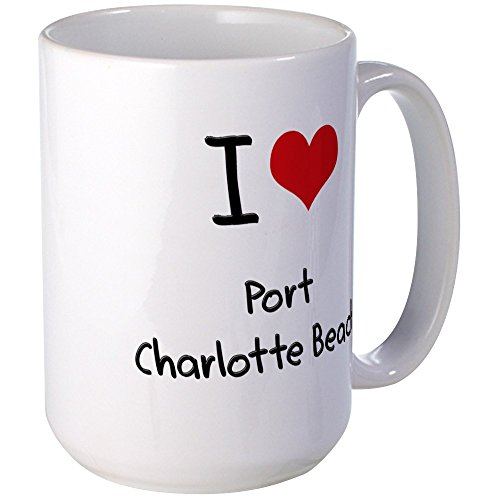 CafePress - I Love PORT CHARLOTTE BEACH Mug - Coffee Mug, Large 15 oz. White Coffee Cup