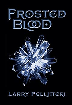 Frosted Blood by [Pellitteri, Larry]