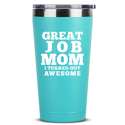 Great Job Mom - 16 oz Mint Insulated Stainless Steel Tumbler w/Lid Mug Cup for Women - Birthday Mothers Day Christmas Gift Ideas from Daughter Son Husband - Mother Moms Madre Gifts Idea Kids Children